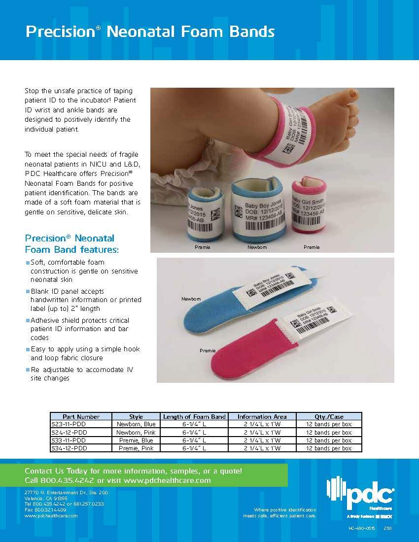 Precision® Neonatal Foam Band