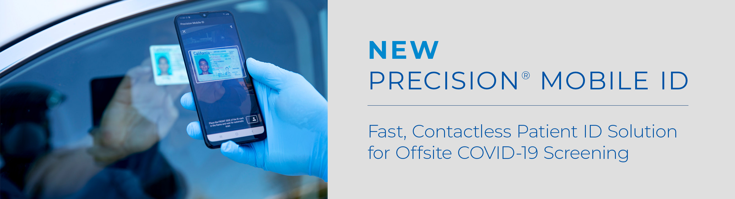 Precision® Mobile ID - Contactless, Scan-to-Print Patient ID Solution for Offsite COVID-19 Screening