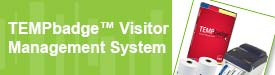 New TEMPbadge Visitor Management System