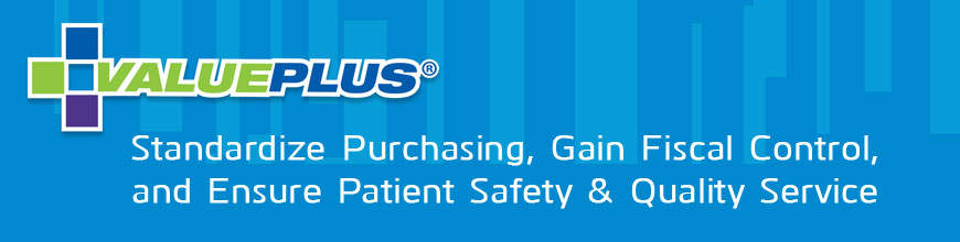 Standardize Purchasing, Gain Fiscal Control, and Ensur Patient Safety & Quality Service