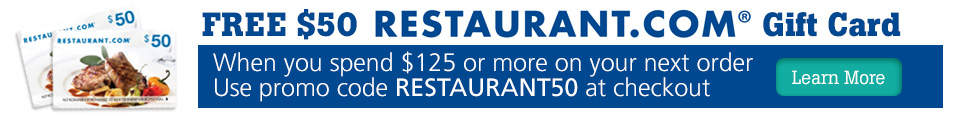 Get a FREE $50 Restaurant.com Gift Card for online orders of $125 or more